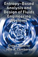 Cover image for Entropy based design and analysis of fluids engineering systems