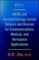 Cover image for Mems and nanotechnology-based sensors and devices for communications, medical and aerospace applications