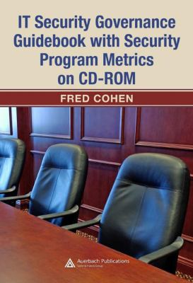 Cover image for IT security governance guidebook with security program metrics on CD-ROM
