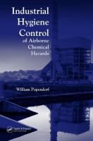 Cover image for Industrial hygiene control of airborne chemical hazards