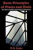 Cover image for Basic principles of plates and slabs : for safer and more cost effective structures