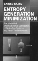 Cover image for Entropy generation minimization : the method of thermodynamic optimization of finite-size systems and finite-time processes