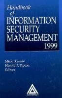 Cover image for Handbook of information security management 1999