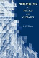 Cover image for Superconductivity of metals and cuprates