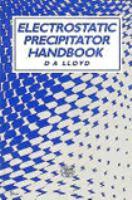 Cover image for Electrostatic precipitator handbook