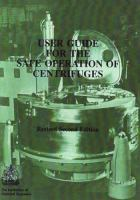 Cover image for User guide for the safe operation of centrifuges