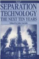 Cover image for Separation technology : the next ten years