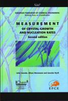 Cover image for Measurement of crystal growth and nucleation rates