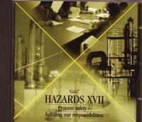 Cover image for Hazards XVII process safety--fulfilling our responsibilities