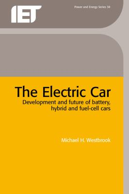 Cover image for The electric car : development and future of battery, hybrid, and fuel-cell cars