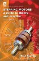 Cover image for Stepping motors : a guide to theory and practice