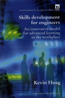 Cover image for Skill development for engineers : an innovative model for advanced learning in the workplace