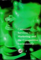 Cover image for Customer services marketing and the competitive environment