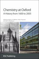 Cover image for Chemistry at Oxford : a history from 1600 to 2005