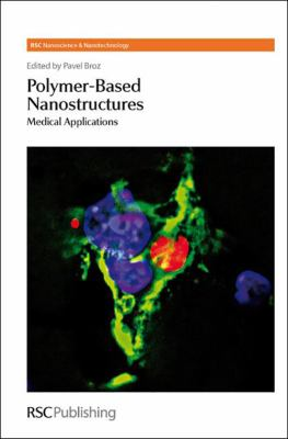 Cover image for Polymer-based nanostructures : medical applications