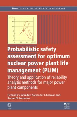 Cover image for Probabilistic safety assessment for optimum nuclear power plant life management (plim) : theory and application of reliability analysis methods for major power plant components