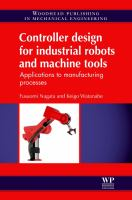 Cover image for Controller design for industrial robots and machine tools : applications to manufacturing processes