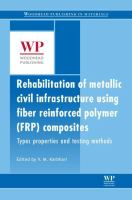 Cover image for Rehabilitation of metallic civil infrastructure using fiber-reinforced polymer (FRP) composites