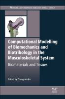 Cover image for Computational modelling of biomechanics and biotribology in the musculoskeletal system : biomaterials and tissues