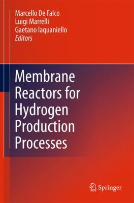 Cover image for Membrane reactors for hydrogen production processes