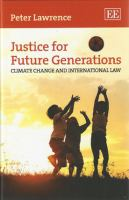 Cover image for Justice for future generations : climate change and international law
