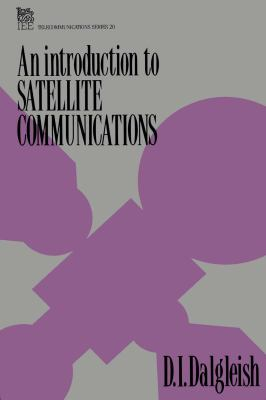 Cover image for An introduction to satellite communications