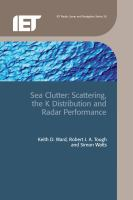 Cover image for Sea Clutter : scattering, the K distribution and radar performance
