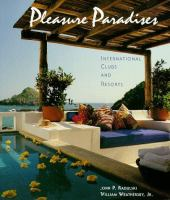 Cover image for Pleasure paradises : international clubs and resorts
