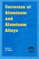 Cover image for Corrosion of aluminum and aluminum alloys