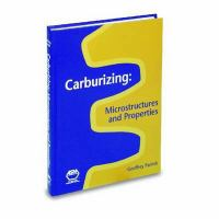 Cover image for Carburizing : microstructures and properties