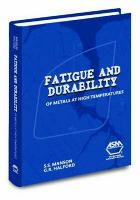 Cover image for Fatigue and durability of metals at high temperatures