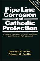Cover image for Pipe line corrosion and cathodic protection