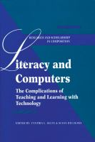 Cover image for Literacy and computers : the complications of teaching and learning with technology