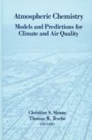 Cover image for Atmospheric chemistry : models and prediction for climate and air quality