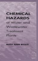 Cover image for Chemical hazards at water and wastewater treatment plants