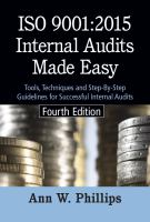 Cover image for ISO 9001:2015 Internal Audits Made Easy : Tools, Techniques, and Step-by-Step Guidelines for Successful Internal Audits