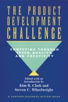 Cover image for The product development challenge : competing through speed, quality, and creativity