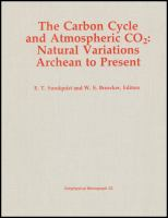 Cover image for The Carbon cycle and atmospheric CO b2 s : natural variations, Archean to present