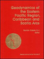 Cover image for Geodynamics of the Eastern Pacific Region, Caribbean and Scotia Arcs