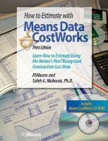 Cover image for How to estimate with means data and costworks : learn how to estimate using the nation's most recognized construction cost data