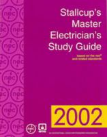 Cover image for Stallcup's master electrician's study guide : based on the nec and related standards