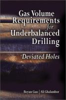 Cover image for Gas volume requirements for underbalanced drilling : deviated holes