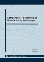 Cover image for Components, packaging and manufacturing technology : selected, peer reviewed paper from 2010 International Conference on Components, Packaging and Manufacturing Technology (ICCPMT 2010), Sanya, China, December 9-10, 2010
