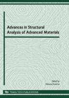 Cover image for Advances in structural analysis of advanced materials : selected, peer reviewed papers from the International Conference on Structural Analysis of Advanced Materials (ICSAAM - 2009), September 7-10, 2009, Tarbes, France