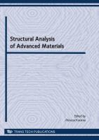 Cover image for Structural analysis of advanced materials : selected, peer reviewed papers from the International Conference on Structural Analysis of Advanced Materials (ICSAAM - 2009), September 7-10, 2009, Tarbes, France