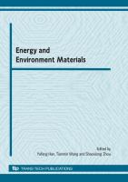 """Cover image for Energy and environment materials : selected, peer reviewed papers from the 2009 C-MRS annual meeting """"Energy and Environmental Materials"""", held in Suzhou, China, Oct. 15-17, 2009"""