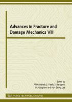Cover image for Advances in fracture and damage mechanics VIII : Proceedings of the 8th International Conference on Fracture and Damage Mechanics, FDM 2009, 8-10 September, 2009, Malta