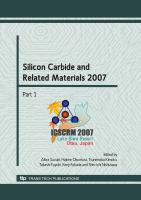 Cover image for Silicon carbide and related materials 2007 : selected peer reviewed papers from the International Conference on Silicon Carbide and Related Materials 2007, Otsu Prince Hotel Covention Hall, Lake Biwa Resort, Otsu, Japan, October 14-19, 2007