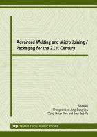 Cover image for Advanced welding and micro joining/ packaging for the 21st century : selected peer reviewed papers from the International Welding/Joining Conference-Korea 2007