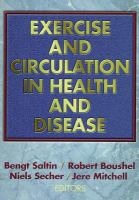 Cover image for Exercise and circulation in health and disease